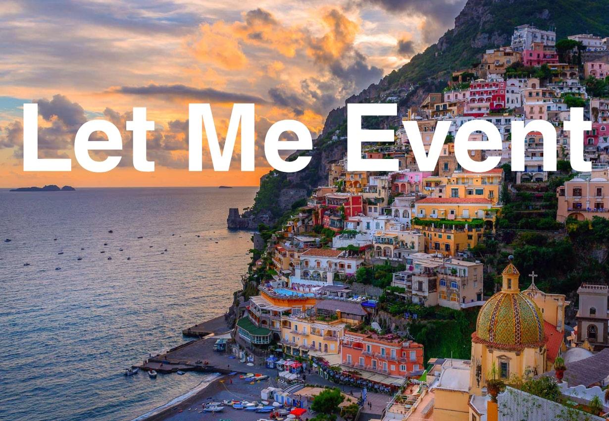 Positano promenad view marked Let Me Event